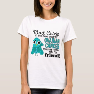 T-shirt Cancer ovarien d'ami fol du poussin 2