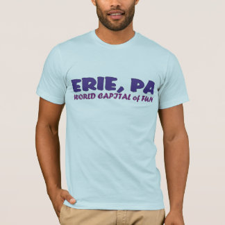T-shirt Capital du monde d'amusement - ERIE, PA