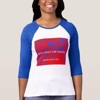 T-shirt CASEY DE VOTE POUR LE SÉNAT.  Combien mauvais
