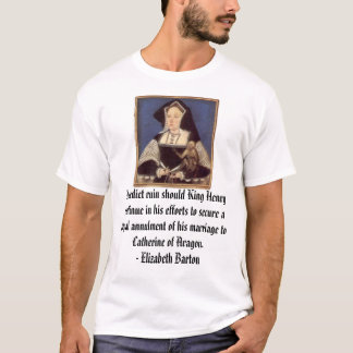 T-shirt Catherine d'Aragon, je prévois la ruine si le roi…