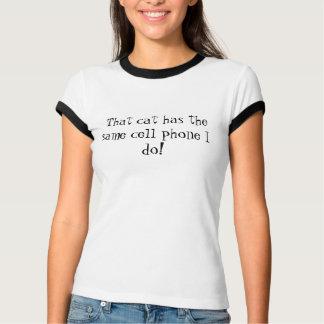 T-shirt Ce chat a le même téléphone portable que je fais !