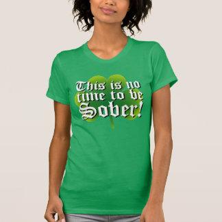 T-shirt Ce n'est aucune heure d'être sobre !