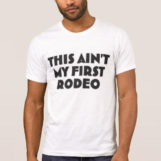 T-shirt Ce n'est pas mon premier rodéo