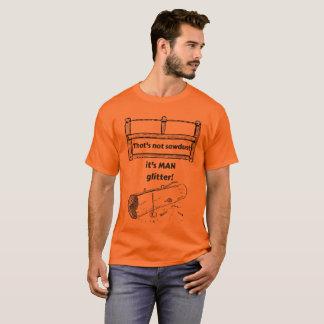 T-shirt Ce n'est pas sciure que c'est scintillement