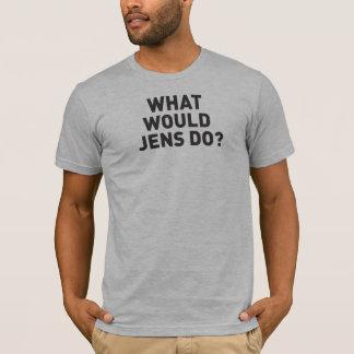 T-shirt Ce qui Jens ferait