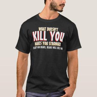 T-shirt Ce qui ne vous tue pas les chemises drôles