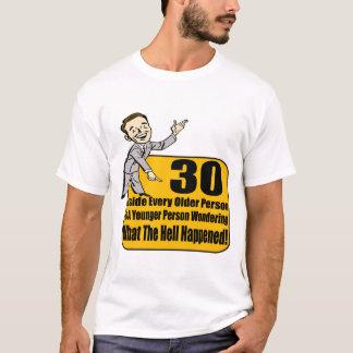 T-shirt Ce qui s'est produit les 30èmes cadeaux