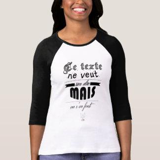 T-shirt Ce texte ne veut dire