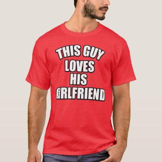 T-shirt Ce type aime son amie