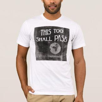T-shirt Ceci trop passera - la récupération sobre