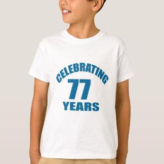 T-shirt Célébrant 77 ans de conceptions d'anniversaire