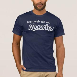 T-shirt Certains m'appellent… Maurice