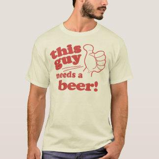 T-shirt Ces fille/type a besoin d'une bière