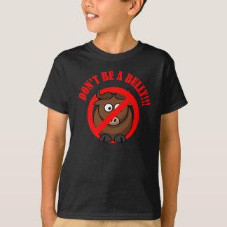 T-shirt Cessez d'intimider maintenant : N'intimidez pas la