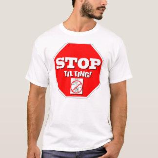 T-shirt Cessez l'inclinaison