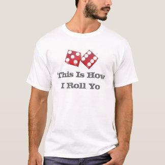 T-shirt C'est comment je roule Yo