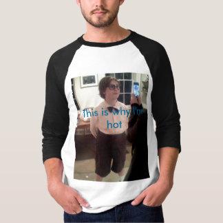 T-shirt C'est pourquoi je suis chaud