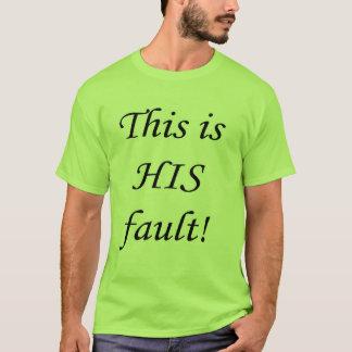 T-shirt C'est SON défaut !