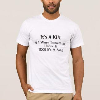 T-shirt C'est un kilt, si je portais quelque chose sous