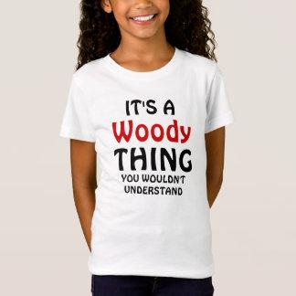 T-Shirt C'est une chose boisée que vous ne comprendriez