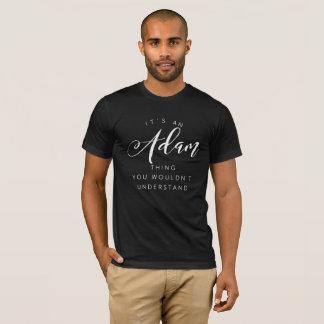 T-shirt C'est une chose d'Adam que vous ne comprendriez