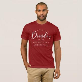 T-shirt C'est une chose de Brandon que vous ne