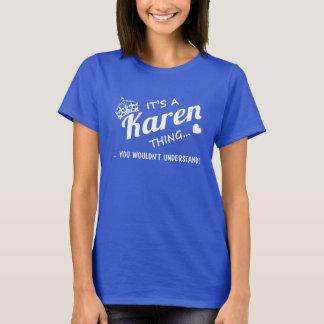 T-shirt C'est une chose de Karen !