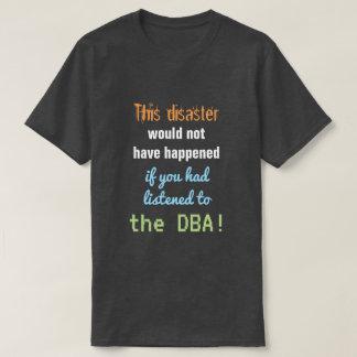 """T-shirt """"Cette catastrophe ne se serait pas produite… """""""