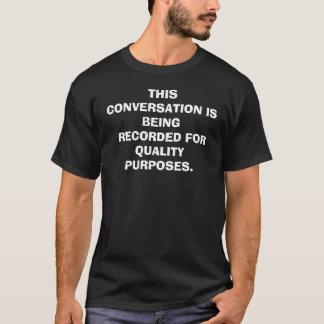 T-SHIRT CETTE CONVERSATION    EST ENREGISTRÉE POUR QUAL…