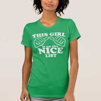 T-shirt Cette fille est sur la liste GENTILLE