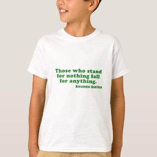 T-shirt Ceux qui représentent rien automne pour n'importe