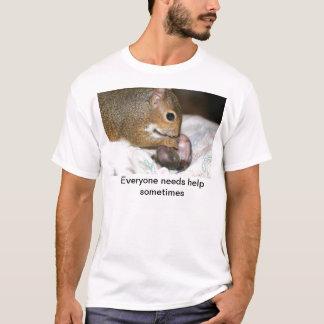 T-shirt Chacun a besoin de l'aide parfois