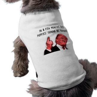 """T-shirt Chandail idiot de chien d'atout """"allant être yuuge"""