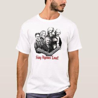 T-shirt Chantez les hymnes bruyantes !