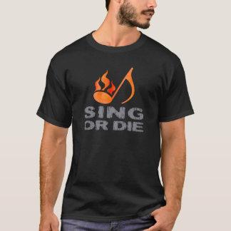 T-shirt Chantez ou mourez