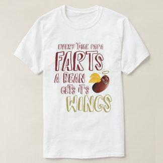 T-shirt Chaque fois que le papa pète, un haricot l'obtient
