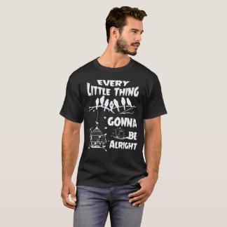 T-shirt Chaque petite chose allant être bien