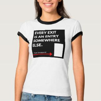 T-shirt Chaque sortie est une chemise d'entrée ailleurs