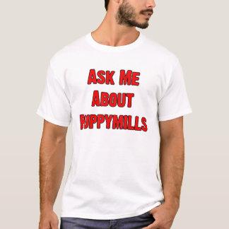 T-shirt Charité : Interrogez-moi au sujet de Puppymills