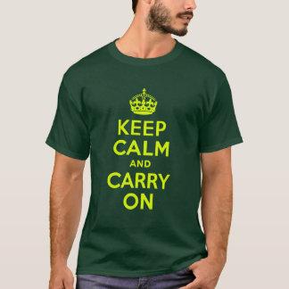 T-shirt Chartreuse gardez le calme et continuez