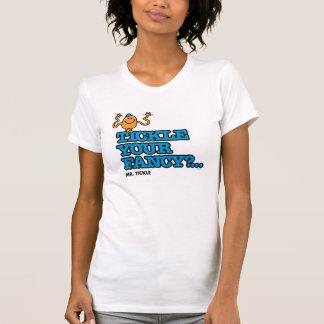 T-shirt Chatouillez votre fantaisie ?