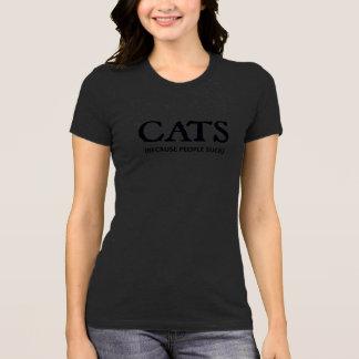 T-shirt Chats (puisque les gens sucent)