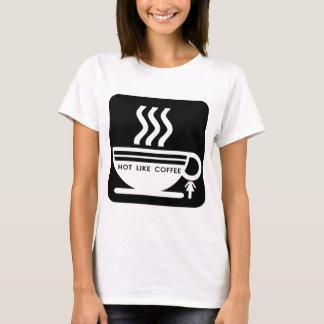 T-shirt Chaud comme le café