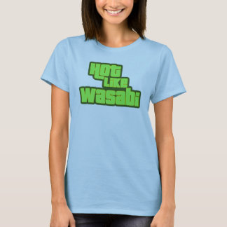 T-shirt Chaud comme le wasabi