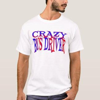 T-shirt Chauffeur de bus fou