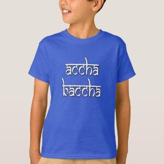 T-shirt Chemise d'Accha Baccha (bon enfant) Desi !