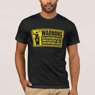 T-shirt Chemise d'avertissement de politicien