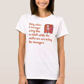 T-shirt Chemise de babysitter