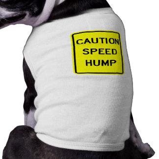 T-shirt Chemise de chien de bosse de vitesse