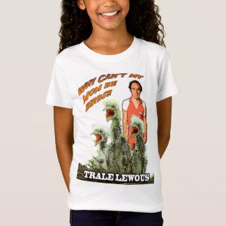 T-Shirt Chemise de filles - pourquoi ne peut pas ma maman